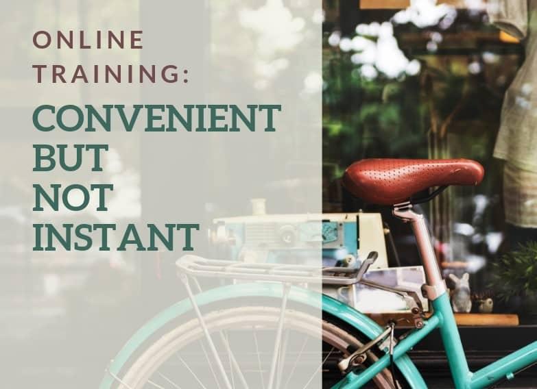 Convenient – But Not Instant